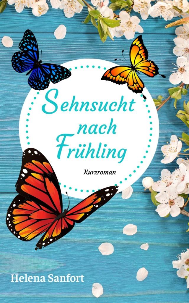Sehnsucht nach Frühling Liebesroman deutsch Irland